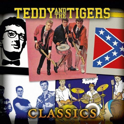Teddy & The Tigers Classics