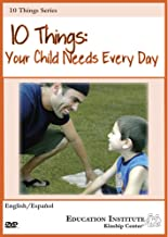 10 Things: Your Child Needs Everyday