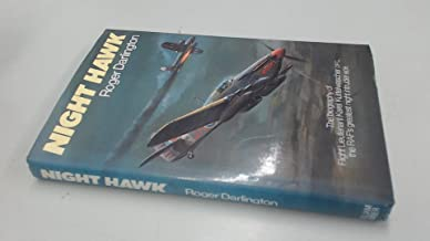 Night Hawk: Biography of Flight Lieutenant Karel Kuttelwascher, D.F.C.and Bar, the R.A.F.'s Greatest Night Intruder Ace