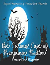The Curious Case of Benjamin Button By Francis Scott Fitzgerald Annotated.