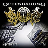 Offenbarung 23: Superbanken