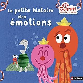 La petite histoire des émotions - Ouistiti fait rire les petits - Dès 18 mois