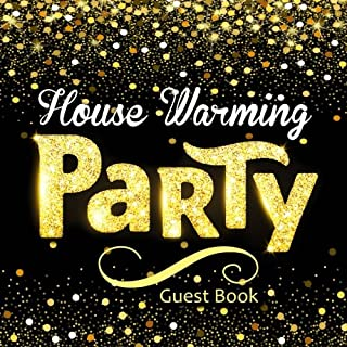 House Warming Party Guest Book: Glitzy Black Message Book for Visitors to Write In & Leave Comments 150 Pages, Perfect First Home & New Home Gift (New Home Books) (Volume 21)