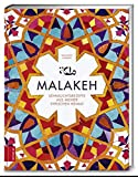 Malakeh: Sehnsuchtsrezepte aus meiner syrischen Heimat