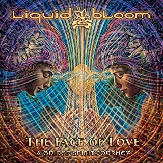 The Face of Love: A Guided Spirit Journey