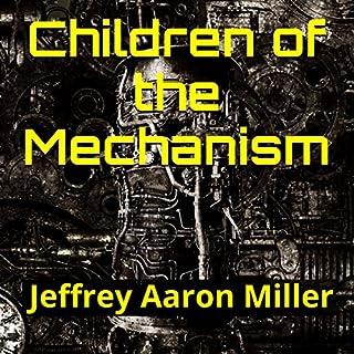Children of the Mechanism audiobook cover art
