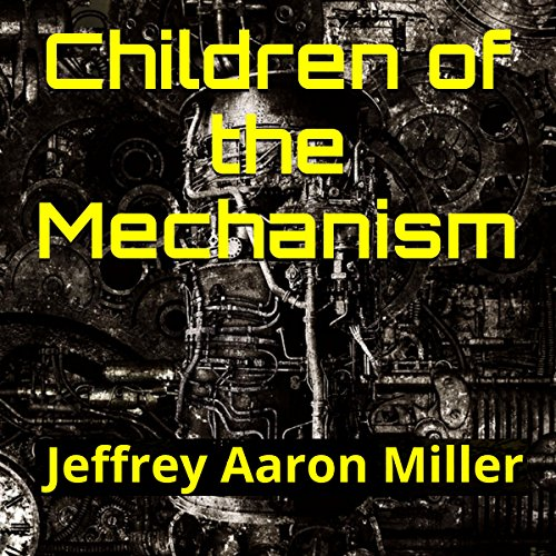 Children of the Mechanism audiobook cover art