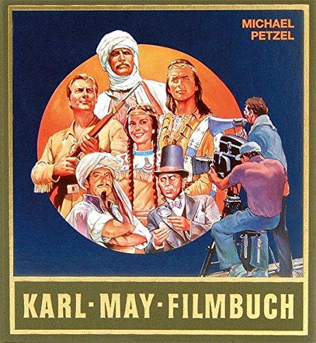 Gesammelte Werke: Karl-May-Filmbuch: Stories und Bilder aus der deutschen Traumfabrik: Sonderbd.