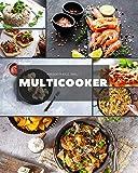 multicooker: scopri ricette deliziose e gustose per cucinare tutti i giorni con semplicità. antipasti e primi piatti - volume 1 -