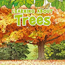 Learning About Trees (The Natural World)