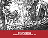 Bernie Wrightson: Art and Designs for the Gang of Seven Animation Studio