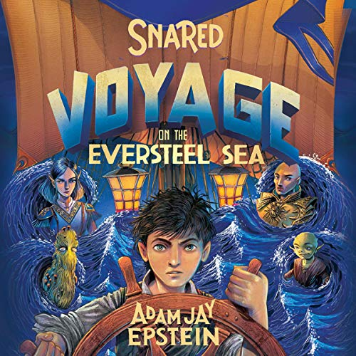 Snared: Voyage on the Eversteel Sea cover art