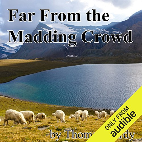 Far From the Madding Crowd                   By:                                                                                                                                 Thomas Hardy                               Narrated by:                                                                                                                                 Jill Masters                      Length: 15 hrs and 43 mins     201 ratings     Overall 4.1