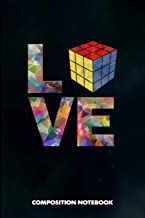 Composition Notebook: I love Mathematician Logic, Birthday Journal for Math Students and Teachers to write on