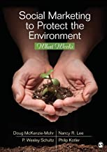 Social Marketing to Protect the Environment: What Works
