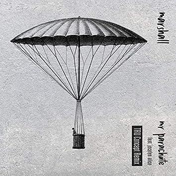 Mr Parachute (feat. Jocelyn Alice) [TRU Concept Remix]