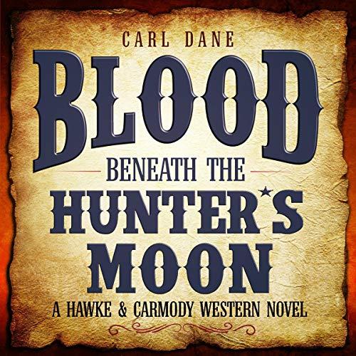 Blood Beneath the Hunter's Moon audiobook cover art
