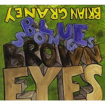 Blue Songs for Brown Eyes