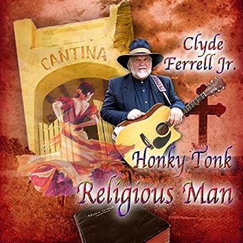 Honky Tonk Religious Man