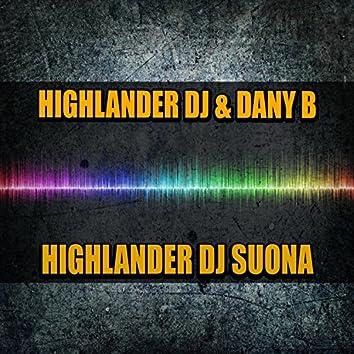 Highlander DJ Suona