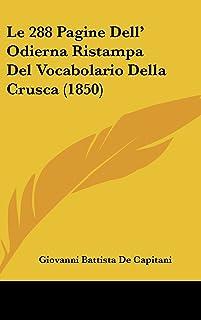 Le 288 Pagine Dell' Odierna Ristampa del Vocabolario Della Crusca (1850)