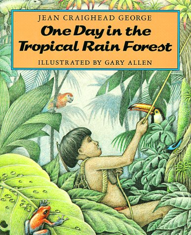 1 Day in the Tropical Rain Forest (Newbery Medal Winner Series, No 5)