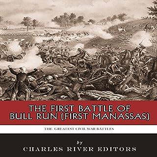 The First Battle of Bull Run (First Manassas) audiobook cover art