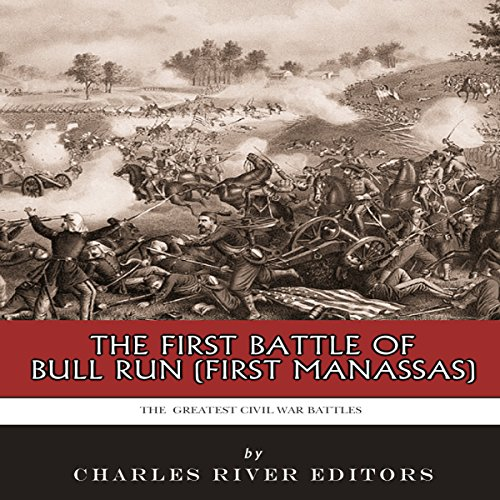 The First Battle of Bull Run (First Manassas) cover art