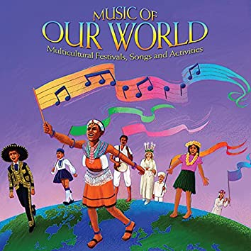 Music of Our World