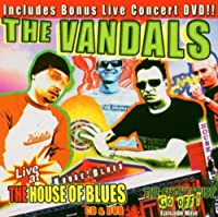 Live At The House Of Blues SMGO #9 by The Vandals (2004-02-10)