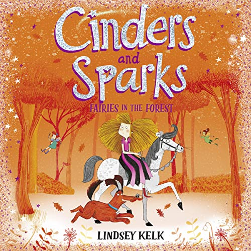 Page de couverture de Cinders and Sparks: Fairies in the Forest