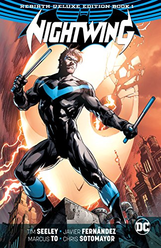 Nightwing: The Rebirth Deluxe Edition - Book 1 (Nightwing (2016-))