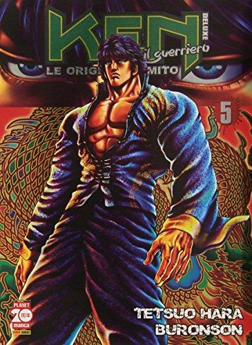 Ken il guerriero. Le origini del mito (Vol. 5)
