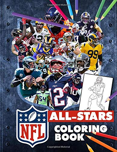 NFL All-Stars Coloring Book: Enjoy Your Time, Relax And Inspire Creativity With NFL Coloring Books