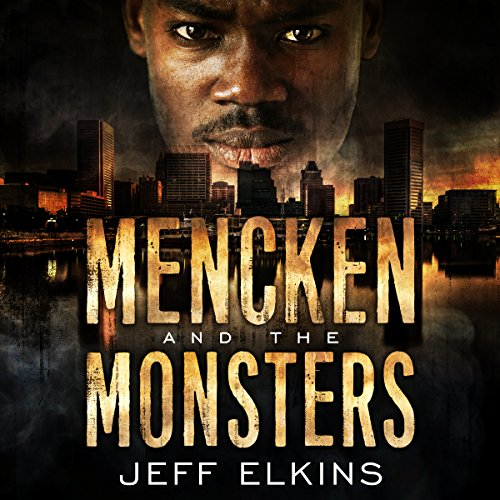 Mencken and the Monsters audiobook cover art