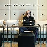 Songtexte von Michel Delpech - Comme vous