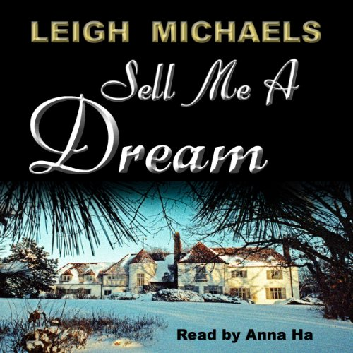 Sell Me A Dream audiobook cover art
