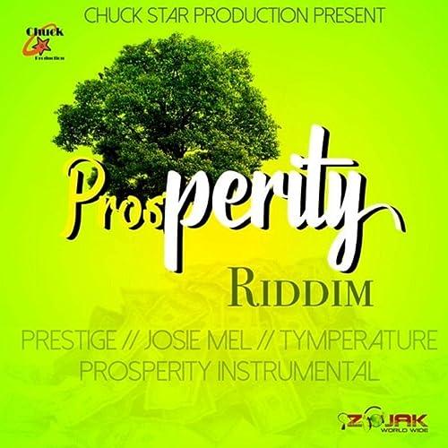 Prosperity Riddim Instrumental by Chuck Star Production on Amazon