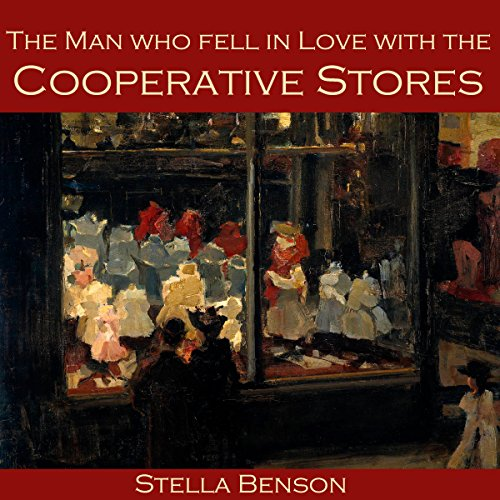 The Man Who Fell in Love with the Cooperative Stores Titelbild