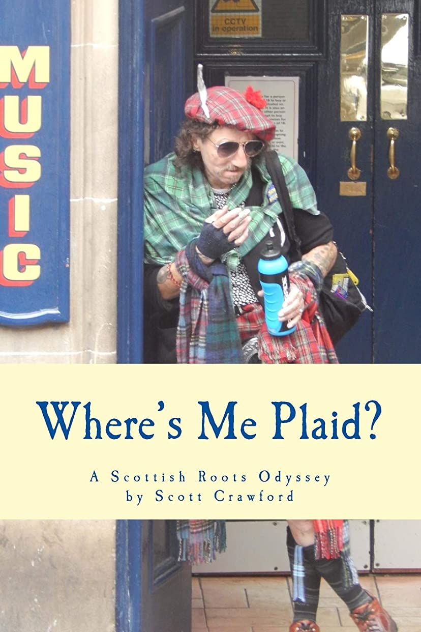 委員会削除する軍艦Where's Me Plaid?: A Scottish Roots Odyssey