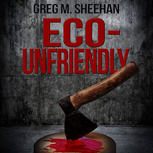 Eco-Unfriendly audiobook cover art
