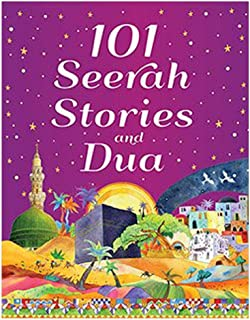 101 Seerah Stories & Dua by Saniyasnain Khan - Hardcover