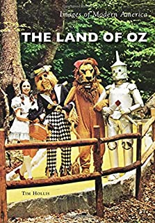 The Land of Oz (Images of Modern America)