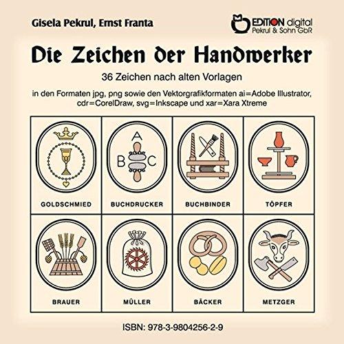 Die Zeichen der Handwerker, 1 CD-ROM36 Zeichen nach alten Vorlagen