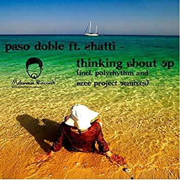 Thinking About - EP (Incl. Polyrhythm & Azee Project Remixes)
