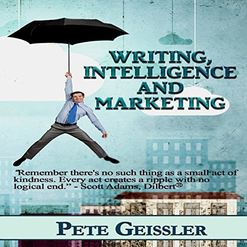 Writing, Intelligence, and Marketing audiobook cover art