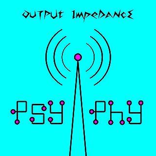 Output ImpeDance (Original Mix)