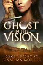Ghost in the Vision (Ghost Night Book 7)