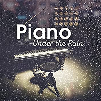 Piano Under the Rain – Soothing, Calming Melody for Deep Relaxation and Sleep