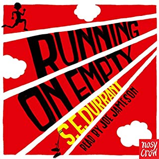 Running on Empty                   By:                                                                                                                                 S. E. Durrant                               Narrated by:                                                                                                                                 Joe Jameson                      Length: 4 hrs and 56 mins     7 ratings     Overall 4.3
